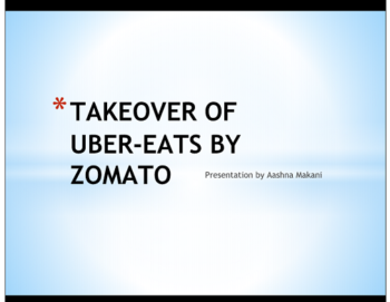 Study Notes - Takeover of Uber-Eats by Zomato