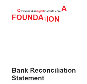 Study Notes -  Bank Reconciliation Statement