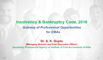 Insolvency & Bankruptcy Code Opportunities for CMAs