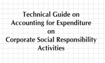 Study Notes -  Technical Guide on Accounting for Expenditure on Corporate Social Responsibility  Activities