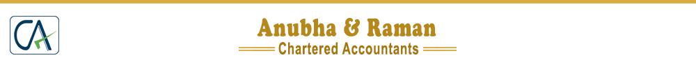 Anubha & Raman Chartered Accountants