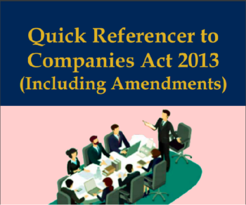 Quick Referencer to Companies Act 2013